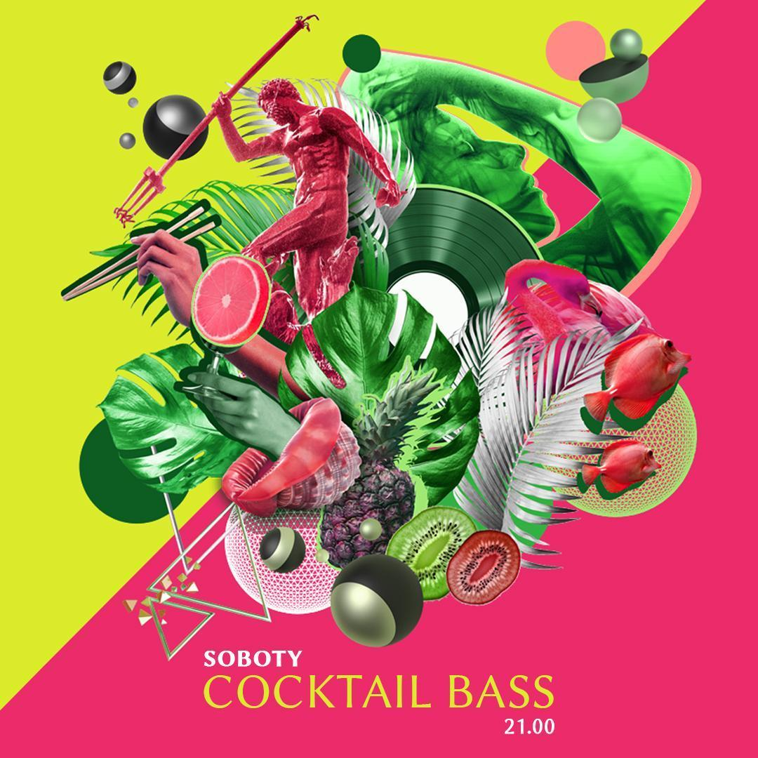 Soboty COCKTAIL BASS 21:00